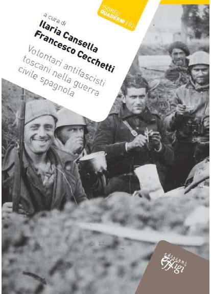"""Il volume """"Volontari antifascisti toscani nella guerra civile spagnola"""""""